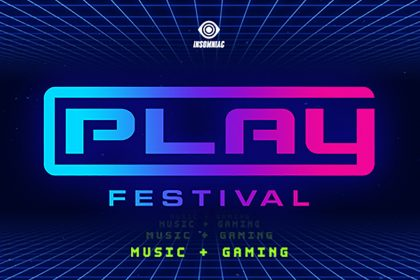 Insomniac Announces First-Ever Music and Gaming Experience: PLAY Festival