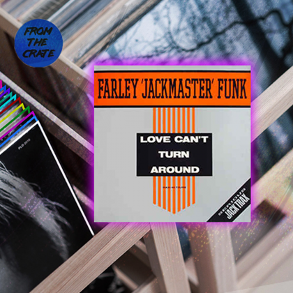 "Farley ""Jackmaster"" Funk & Jessie Saunders ""Love Can't Turn Around"""