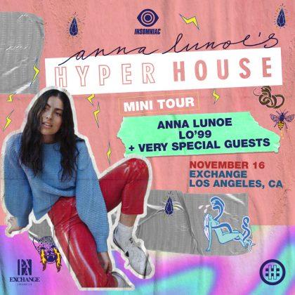 Anna Lunoe's Hyper House