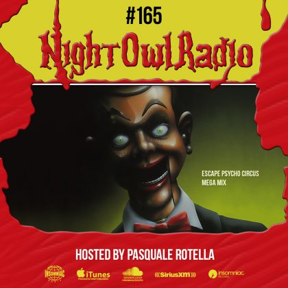 'Night Owl Radio' 165 ft. Escape: Psycho Circus 2018 Mega-Mix