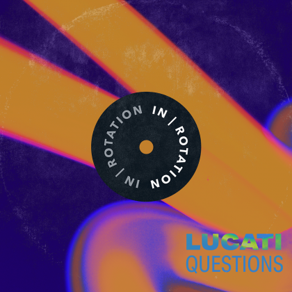 Lucati Showcases His Craftsman Approach to Groove-Heavy House on 'Questions' EP for IN / ROTATION