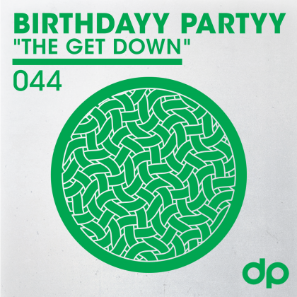 "Birthdayy Partyy ""The Get Down"""