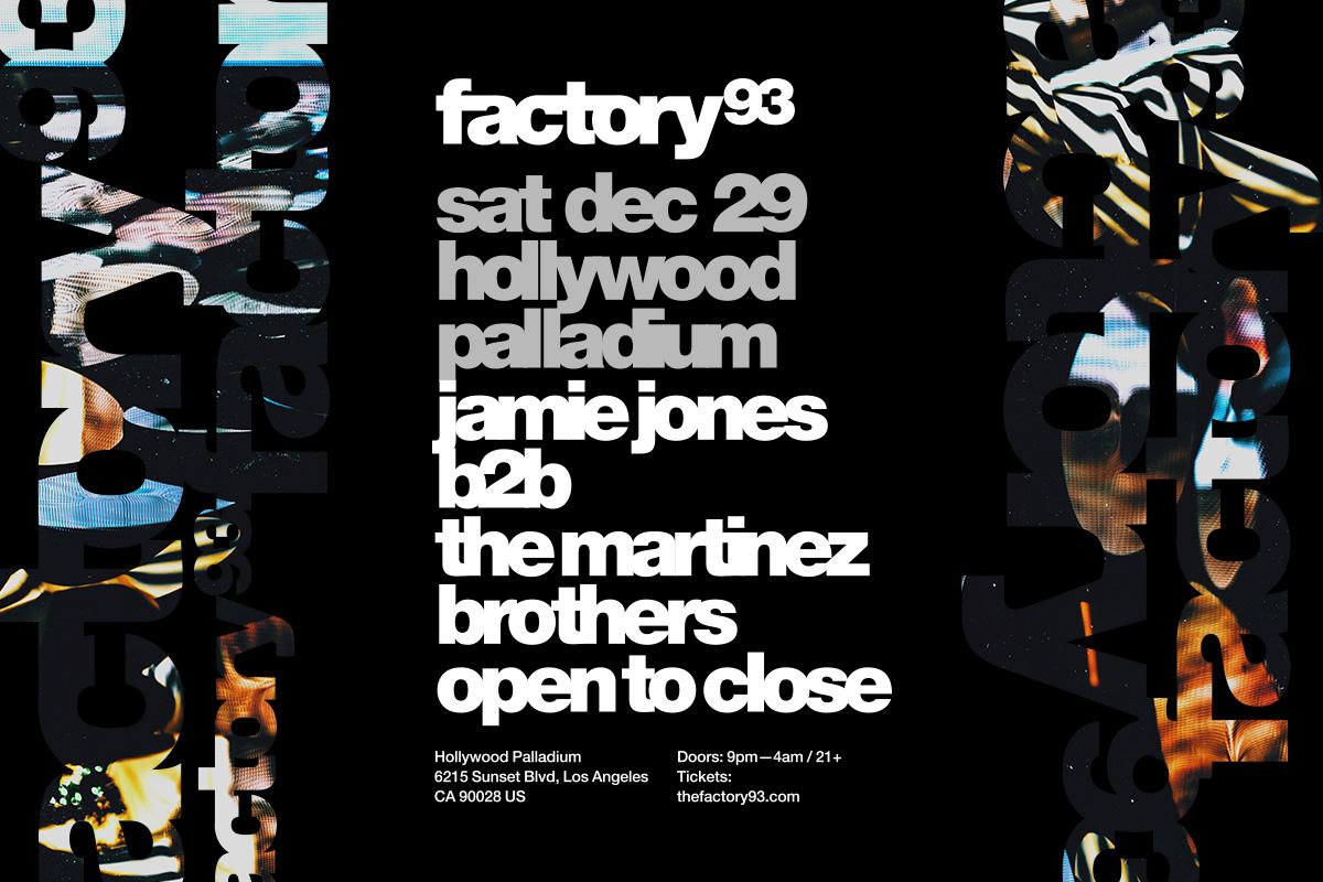 Factory 93 Hosts Jamie Jones b2b the Martinez Brothers at