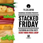 Stacked Friday (Secret House Music Lineup)