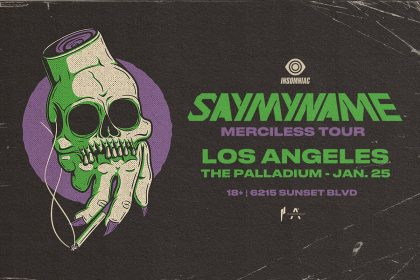 Announcing: SayMyName – Merciless Tour at Hollywood Palladium