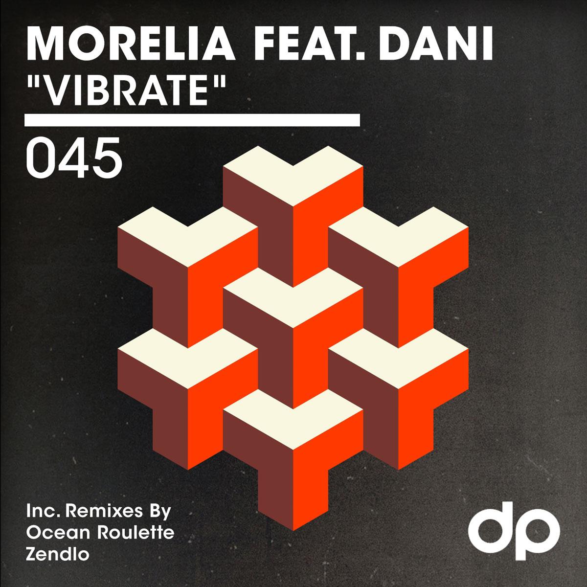 "Morelia ft. Dani ""Vibrate"""