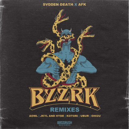 "AFK x SVDDEN DEATH's ""BZZRK"" Gets the Remix Treatment for Bassrush Records"