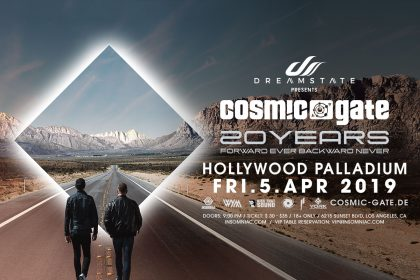 Announcing: Dreamstate presents Cosmic Gate – 20 Years at the Hollywood Palladium