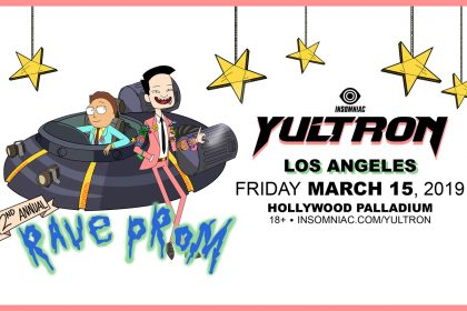 Announcing: Yultron's 2nd Annual Rave Prom at the Hollywood Palladium