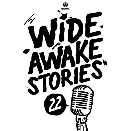 'Wide Awake Stories' #022 ft. SAYMYNAME & 12th Planet