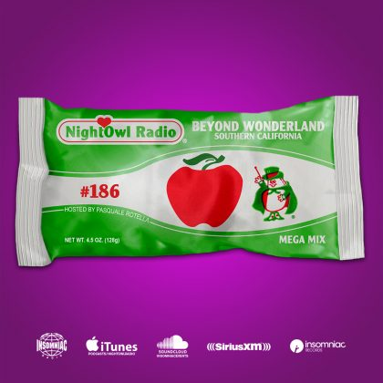 'Night Owl Radio' 186 ft. Beyond Wonderland SoCal 2019 Mega-Mix