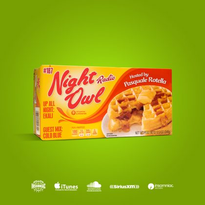 'Night Owl Radio' 187 ft. Ekali and Cold Blue
