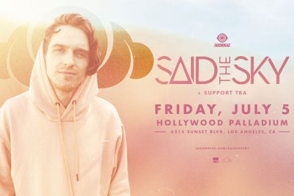 Announcing: Said The Sky at the Hollywood Palladium