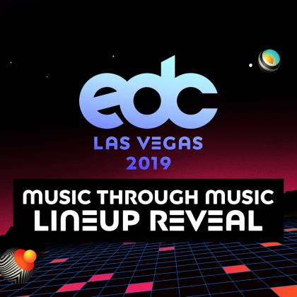 'Night Owl Radio' 188 ft. EDC Las Vegas 2019 Lineup Reveal