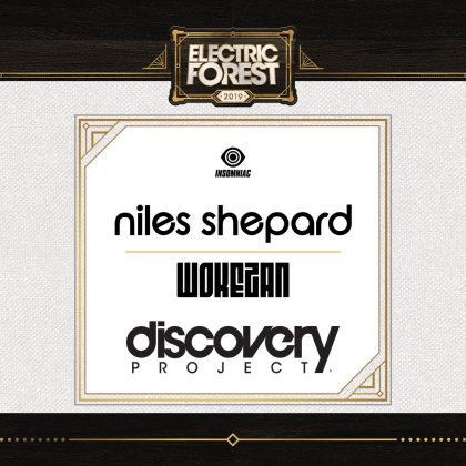 Electric Forest 2019: DJ / Producer