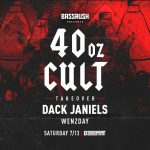 40oz Cult Takeover: Dack Janiels & Wenzday