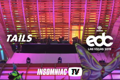 Tails at EDC Las Vegas 2019