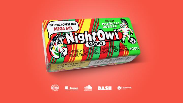 Night Owl Radio' 200 ft  Electric Forest 2019 Mega-Mix