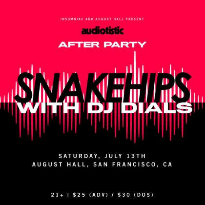 Snakehips with DJ Dials