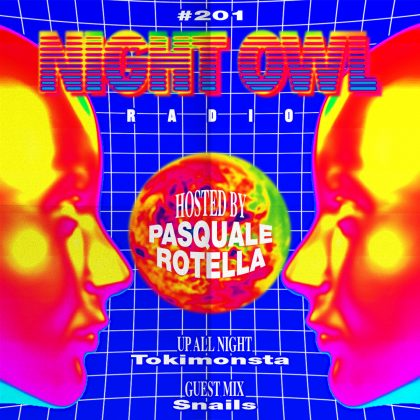 'Night Owl Radio' 201 ft. TOKiMONSTA and Snails