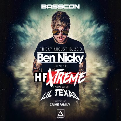 Ben Nicky presents HF Xtreme with Lil Texas