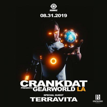 Crankdat presents Gearworld LA
