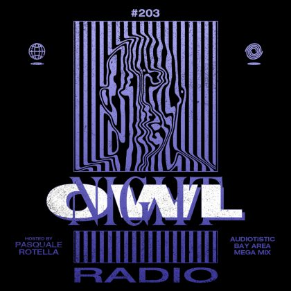 'Night Owl Radio' 203 ft. Audiotistic Bay Area 2019 Mega-Mix