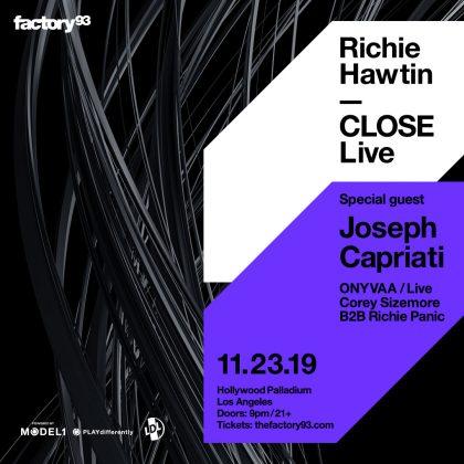 Richie Hawtin CLOSE (Live) + Joseph Capriati