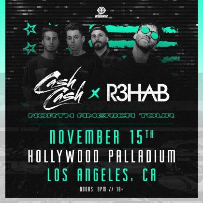 Cash Cash x R3hab