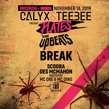 Calyx & TeeBee, The Upbeats & Break