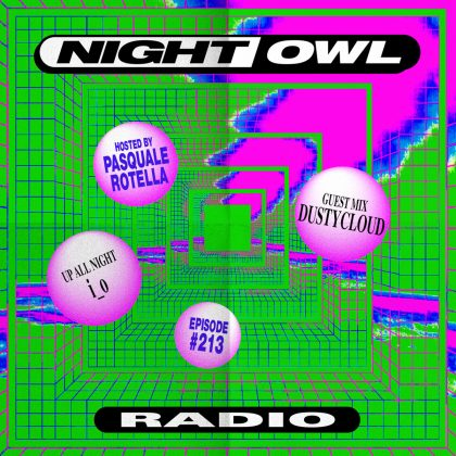 'Night Owl Radio' 213 ft. i_o and Dustycloud