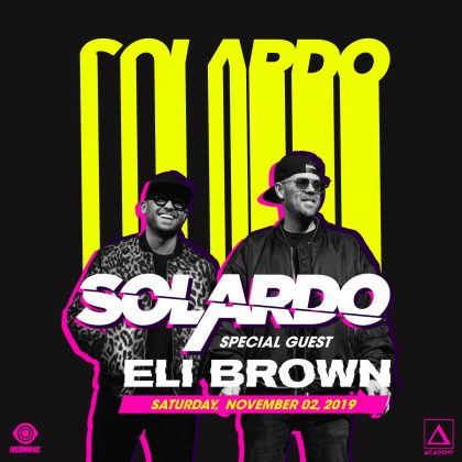 Solardo with Eli Brown