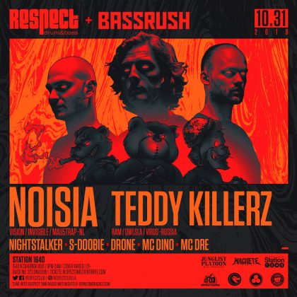 Noisia & Teddy Killerz