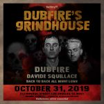 Dubfire's Grindhouse