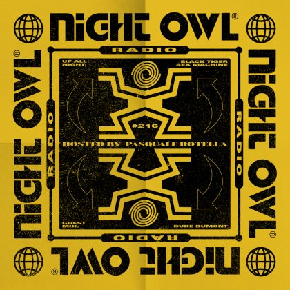 'Night Owl Radio' 216  ft. BTSM and Duke Dumont