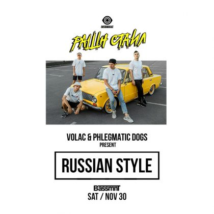 Volac & Phlegmatic Dogs present Russian Style