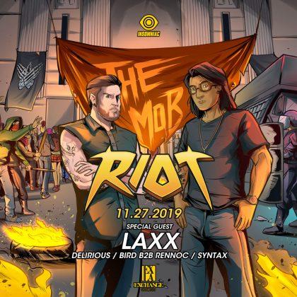 Riot presents The Mob
