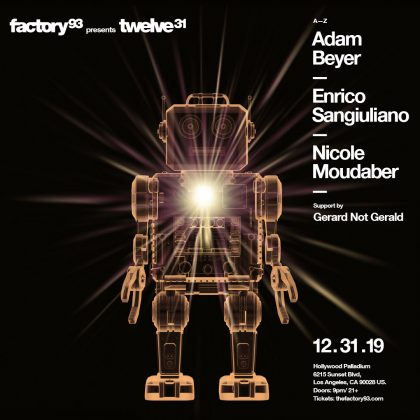 Twelve 31 with Adam Beyer, Enrico Sangiuliano & Nicole Moudaber