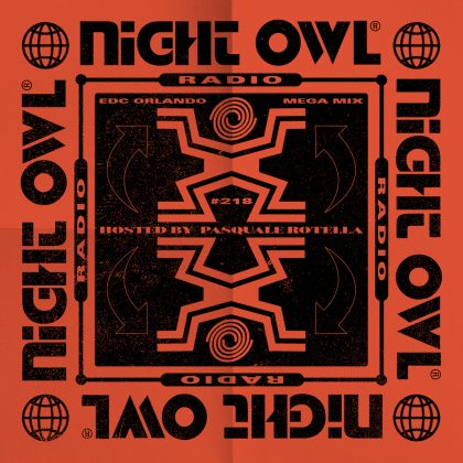 'Night Owl Radio' 218 ft. EDC Orlando 2019 Mega-Mix