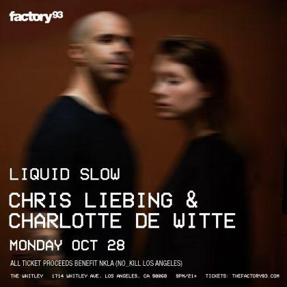 Chris Liebing & Charlotte de Witte