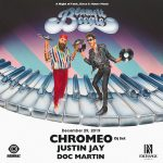 Chromeo (DJ Set) with Justin Jay & Doc Martin