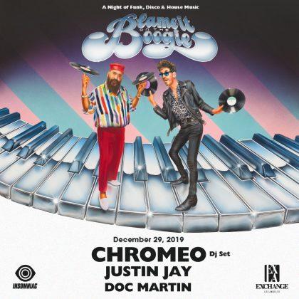 Chromeo (DJ Set) with Justin Jay & Doc Martin