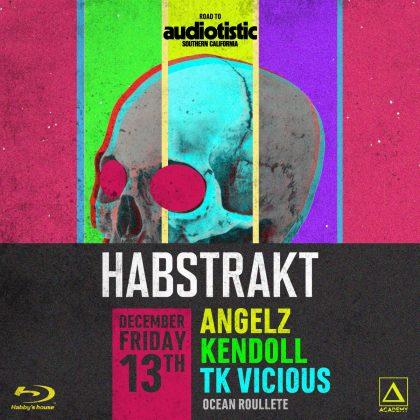 Habby's House ft. Habstrakt with Angelz, Kendoll & TK Vicious