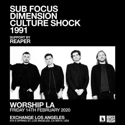 Worship: Sub Focus, Dimension, Culture Shock & 1991