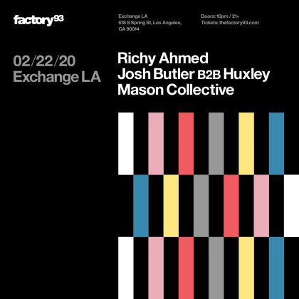Richy Ahmed, Josh Butler B2B Huxley, Mason Collective
