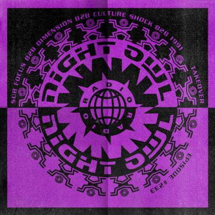 'Night Owl Radio' 233 ft. WORSHIP Takeover: Sub Focus b2b Dimension b2b Culture Shock b2b 1991
