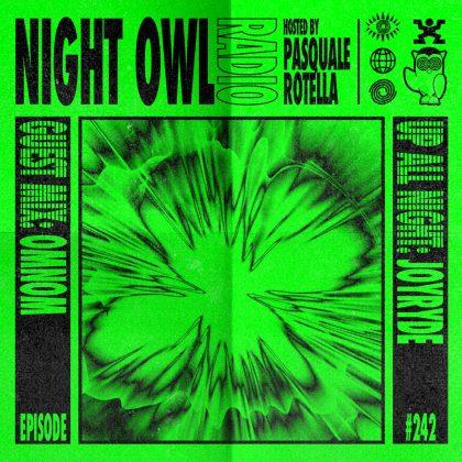'Night Owl Radio' 242 ft. JOYRYDE and OMNOM