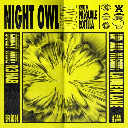 'Night Owl Radio' 244 ft. Lauren Lane and R3HAB