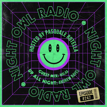 'Night Owl Radio' 247 ft. Andrew Rayel and Malaa