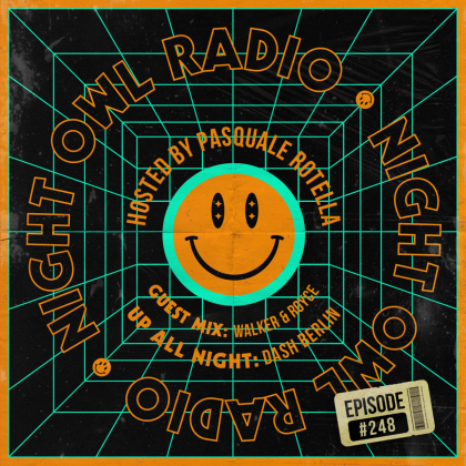 'Night Owl Radio' 248 ft. Dash Berlin and Walker & Royce